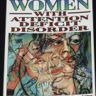 Women With Attention Deficit Disorder by Sarli Solden ADD disorder book for females adult women book
