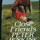 Close Friends animal lovers story humane travel journey Peter Jenkins book non-fiction