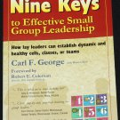 Nine Keys To Effective Small Group Leadership - tips advice business personal self-help book