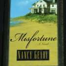 Misfortune mystery novel book by Nancy Geary hardcover book
