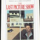 The Last Picture Show coming-of-age novel by Larry McMurty fiction coming of age story novel book