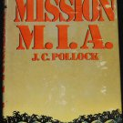 1982 Mission M.I.A. - book by John C. Pollock action adventure reading hardcover mia book