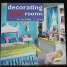 Decorating Kids Rooms - how to decorate child children's room interior home decor design ideas book