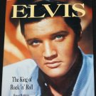 Elvis The King of Rock'n'Roll Elvis Presley music rock star book