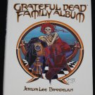 Grateful Dead Family Album - Jerilyn Lee Brandelius psychedlic music band photos history bio book