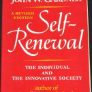 Self-Renewal The Individual and the Creative Society - philosophy sociological book John W. Gardner