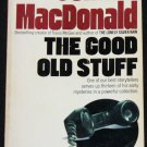 The Good Old Stuff mystery novel paperback story book by John D. McDonald