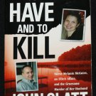 To Have and To Kill true crime paperback book by John Glatt murder case homicide true crime book