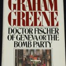 Dr. Geneva Or the Bomb Party dark comic novel hardcover book by Graham Greene