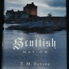 The Scottish Nation A History (1700 - 2000) book of Scotland by T.M. Devine Scots people nation