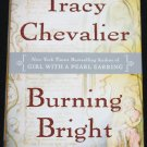 Burning Bright - historical fiction novel by Tracy Chevalier - historial London fiction story