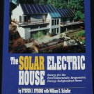 The Solar Electric House book Energy For Environmentally Responsvie Home environment house book