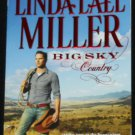 Big Sky Country - romance book romantic love passion paperback book Linda Lael Miller
