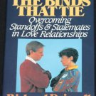 signed* The Binds That Tie - Overcoming Standoffs in Love Relationships book Robert Driscoll
