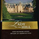 Lady on the Hill - How Biltmore Estate home house book