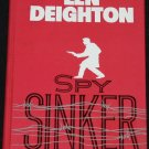 Spy Sinker - espionage spy novel - adventure thriller hardcover book by Deighton
