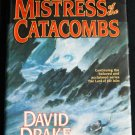 Mistress of the Catacombs - modern epic fantasy tale novel - magic magical story novel book