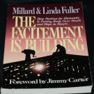 The Excitement Factor - Habitat For Humanity book by Millard & Linda Fuller forward by Jimmy Carter