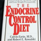 The Endocrine Control Diet - hardcover food dieting book - eating eat healthy health book