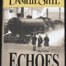 Danielle Steel Echoes - historical fiction novel paperback book drama romance love war story book