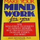 Make Your Mind Work For You - self-help self improvement mind power techiniques tips book