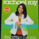 Rachael Ray Just in Time cooking book preparing food meals recipes eat eating cookbook cook book