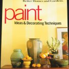 Paint Ideas & Decoration Techniques - home decor interior paint design Better Homes and Gardens book