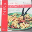 Healthy Eating For Prostate Care - men's food recipes meals men's health cooking cook book cookbook