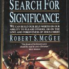 The Search For Significance - signifigance - religious religion self-help book Robert S. McGee