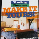 Make It Yours! Customize and Personalize the Trading Spaces Way - home house decor decorating book