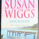Dockside - romance novel paperback book love story by Susan Wiggs fiction softcover book