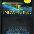 The Indwelling - Christian fiction religious religion novel - hardcover book by Tim LaHaye