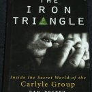 Iron Triangle Secret World of the Carlyle Group company businss book