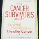 The Cancer Survivor's Book by Michael Feurstein & Patricia Findly - illness self-help book