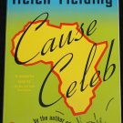 Cause Celeb - book by Helen Fielding romantic comedy political satyr novel paperback humor book
