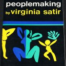 Peoplemaking - family relationships Virginia Satir - advice families relationships people making