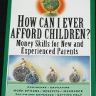 How Can I Afford Children? book by Barbara Hertzer financial parenting tips advice paperback book
