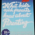 What Kids Wish Parents Knew about Parenting - family relationships paperback book by Joe White