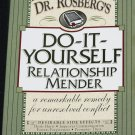 Dr. Rosenberg's Do-It-Yourself Relationship Mender forgiveness healing trust conflict communication