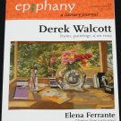 Ep;phany literary journal by Derek Walcott winter spring 2007 - 2008 epiphany poems paintings essays
