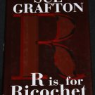 R is for Ricochet - alphabet mystery suspense thriller novel by Sue Grafton hardcover book