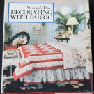 Woman's Day Decorating With Fabric - hardcover book interior decor design material book