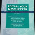 Editing Your Newsletter - business instruction instructional paper tips news letter book