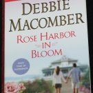 Rose Harbor In Bloom - romance book - love passion romantic novel paperback book by Debbie Macomber