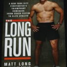 The Long Run - sports athelete book - marathon runner sports story - paperback book by Matt Long