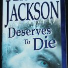 Deserves To Die - murder mystery suspense novel paperback book by Lisa Jackson