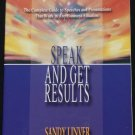 Speak and Get Results - business & life communication work job speaking skills tips book Sany Livner