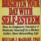 SIGNED - Brighten Your Day with Self-Esteem - self help relationships happiness book