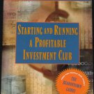 Starting and Running a Profitable Investment Club - money business advice financial instruction book