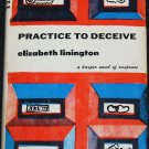 1971 Practice To Deceive suspense novel hardcover book by Elizabeth Linington